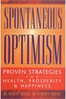Spontaneous Optimism™