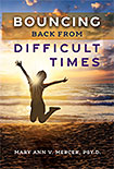 Bouncing Back From Difficult Times